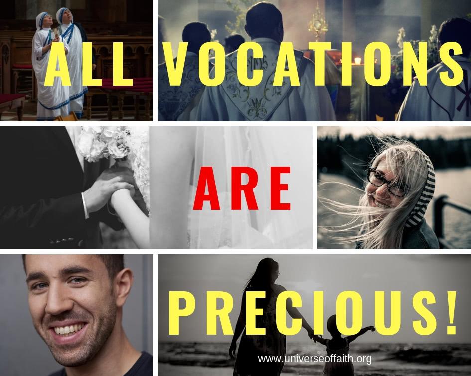 all vocations are precious