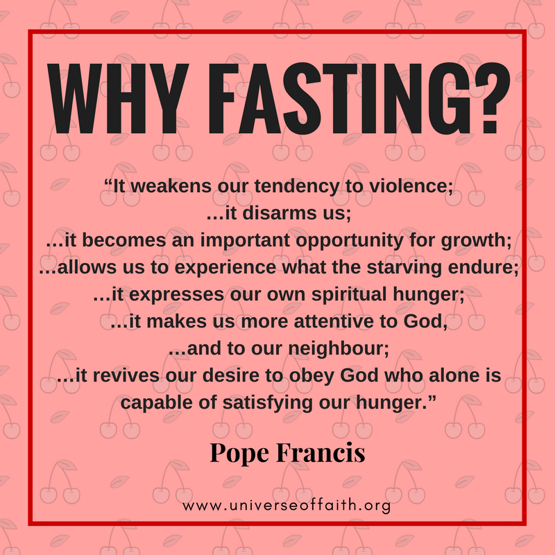 Why is fasting important? Pope Francis