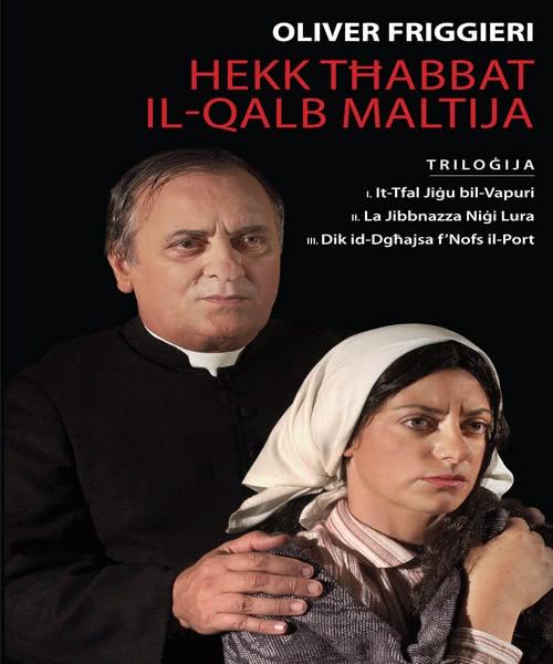 Trilogy, Hekk Thabbat il-Qalb Maltija, Oliver Friġġieri
